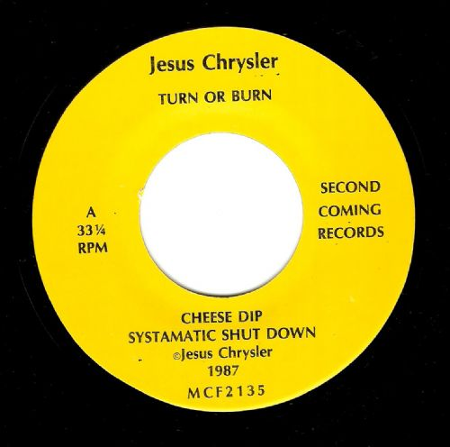 JESUS CHRYSLER Turn Or Burn EP Vinyl Record 7 Inch US Second Coming 1987